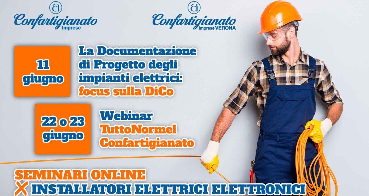 IMPIANTI – Due seminari online per Installatori Elettrici ed Elettronici: l'11 giugno, focus sulla DiCo, il 22 o 23 giugno, si parla di TuttoNormel. Iscriviti