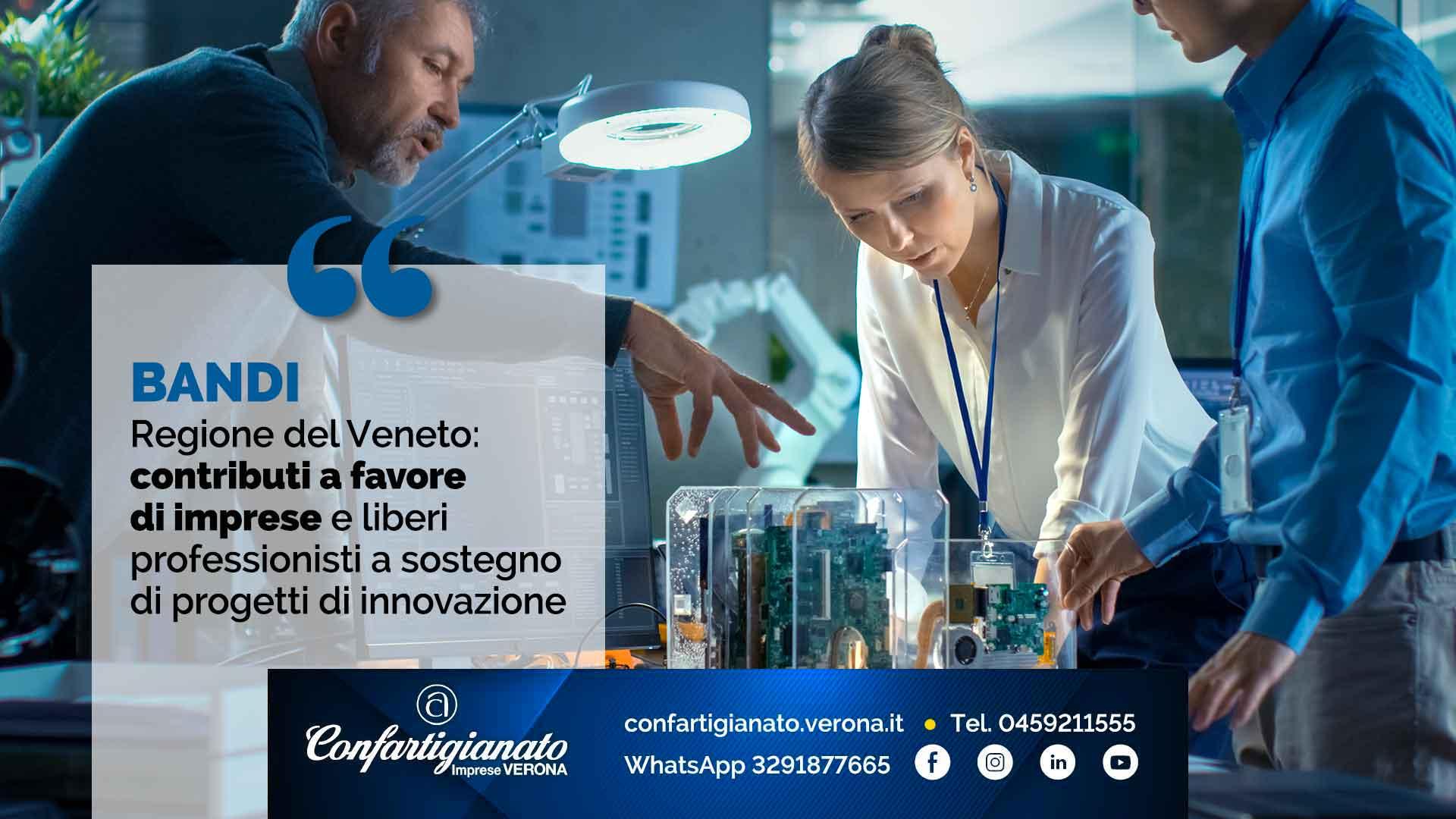 BANDI – Regione del Veneto: contributi a favore di imprese e liberi professionisti a sostegno di progetti di innovazione