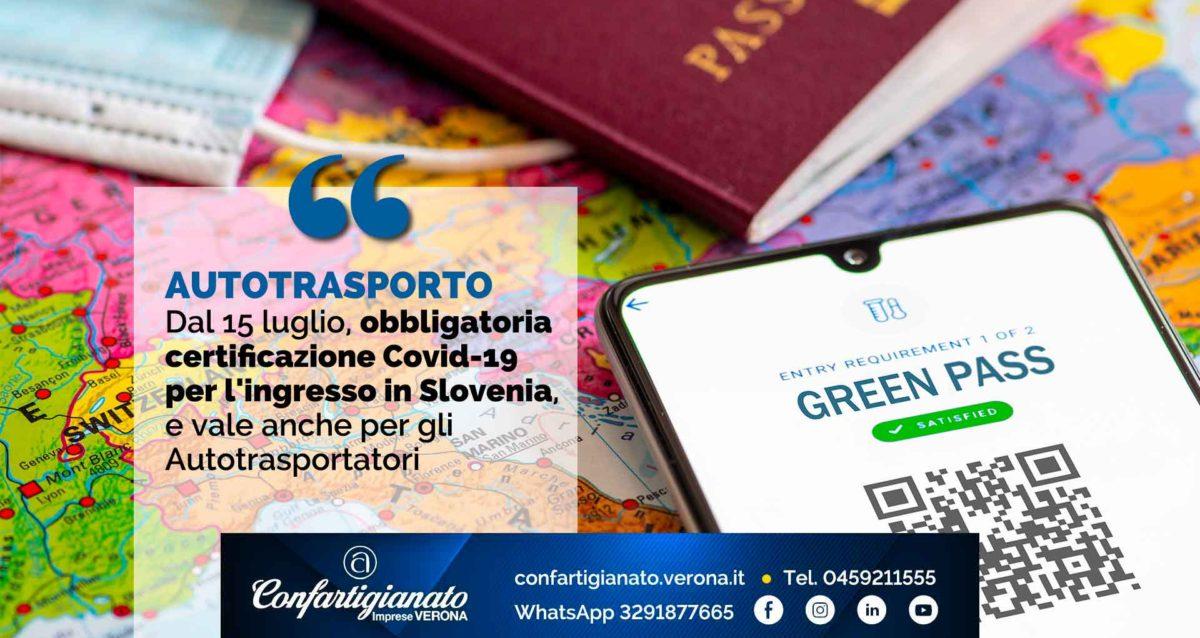 AUTOTRASPORTO – Dal 15 luglio, obbligatoria certificazione Covid-19 per l'ingresso in Slovenia, e vale anche per gli Autotrasportatori
