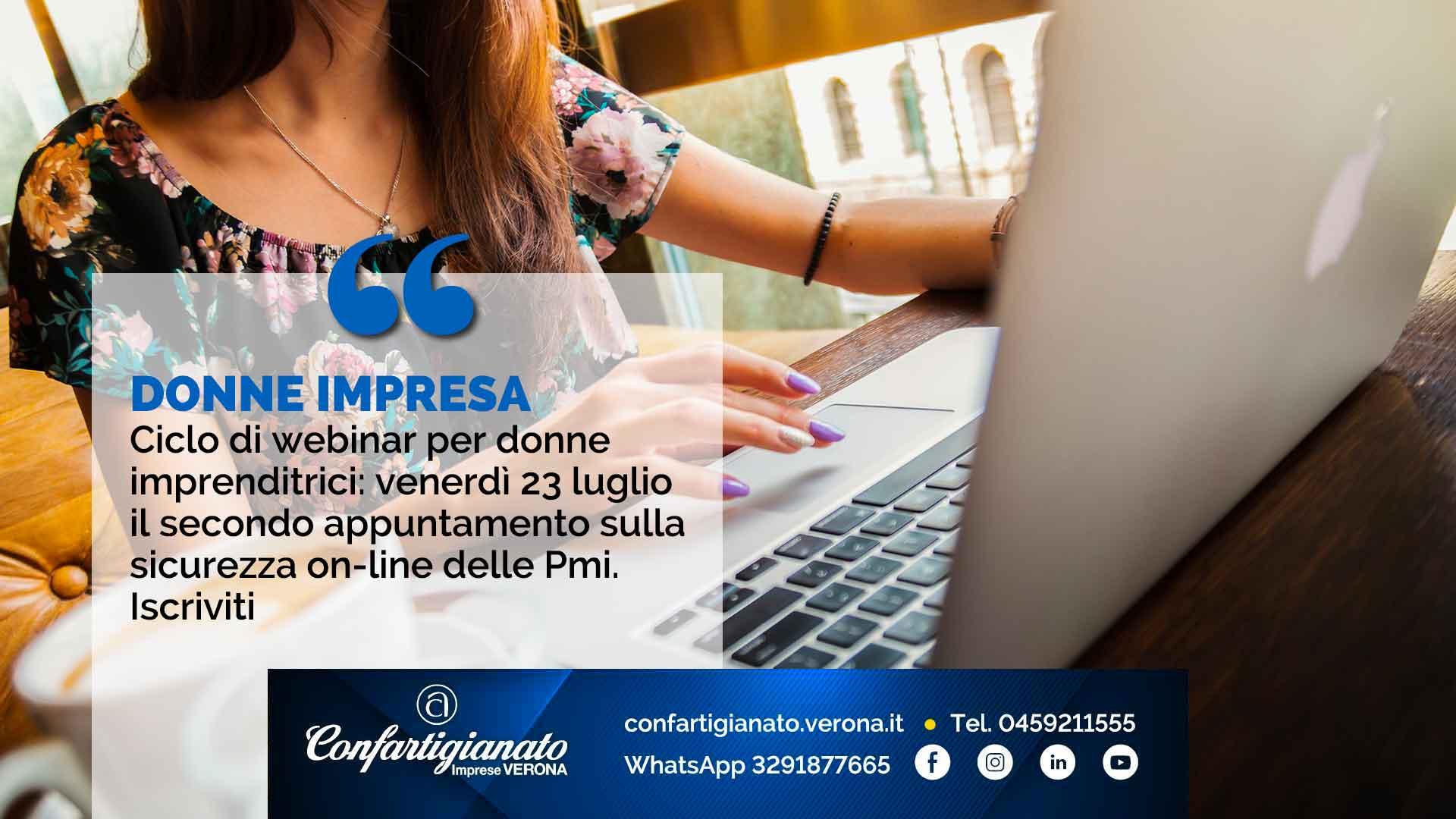 DONNE IMPRESA – Ciclo di webinar per imprenditrici: venerdì 23 luglio il secondo appuntamento sulla sicurezza on-line delle Pmi. Iscriviti