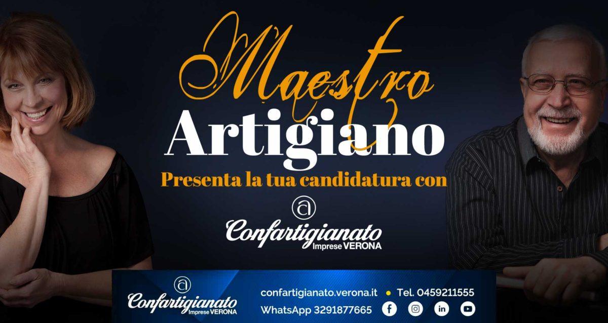 MAESTRO ARTIGIANO – Presenta la tua candidatura al riconoscimento regionale con Confartigianato Imprese Verona