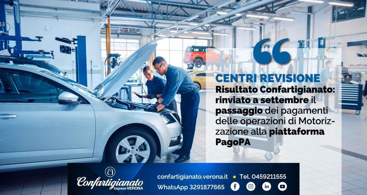 CENTRI REVISIONE – Risultato Confartigianato: rinviato a settembre il passaggio dei pagamenti delle operazioni di Motorizzazione alla piattaforma PagoPA