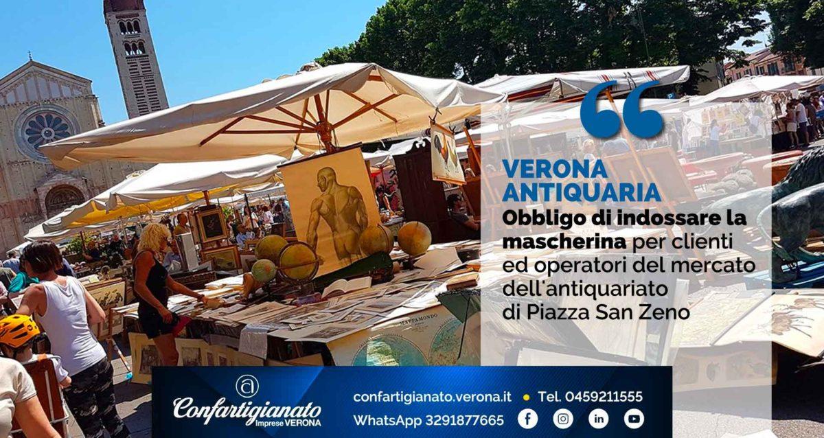 VERONA ANTIQUARIA – Obbligo di indossare la mascherina per clienti ed operatori del mercato dell'antiquariato di Piazza San Zeno
