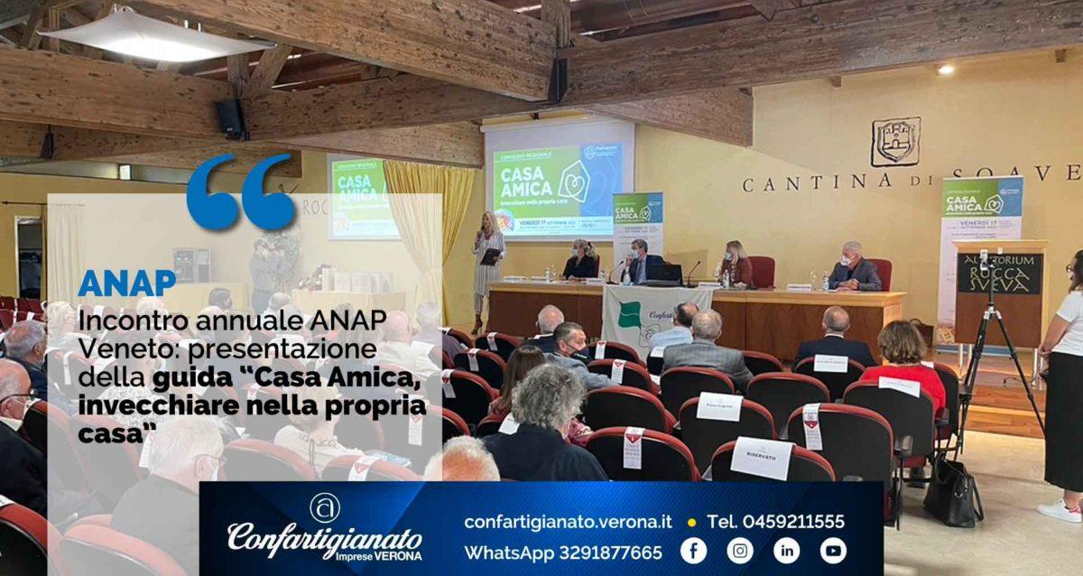 ANAP – Incontro annuale ANAP Veneto: presentazione della guida Casa Amica - Invecchiare nella propria casa