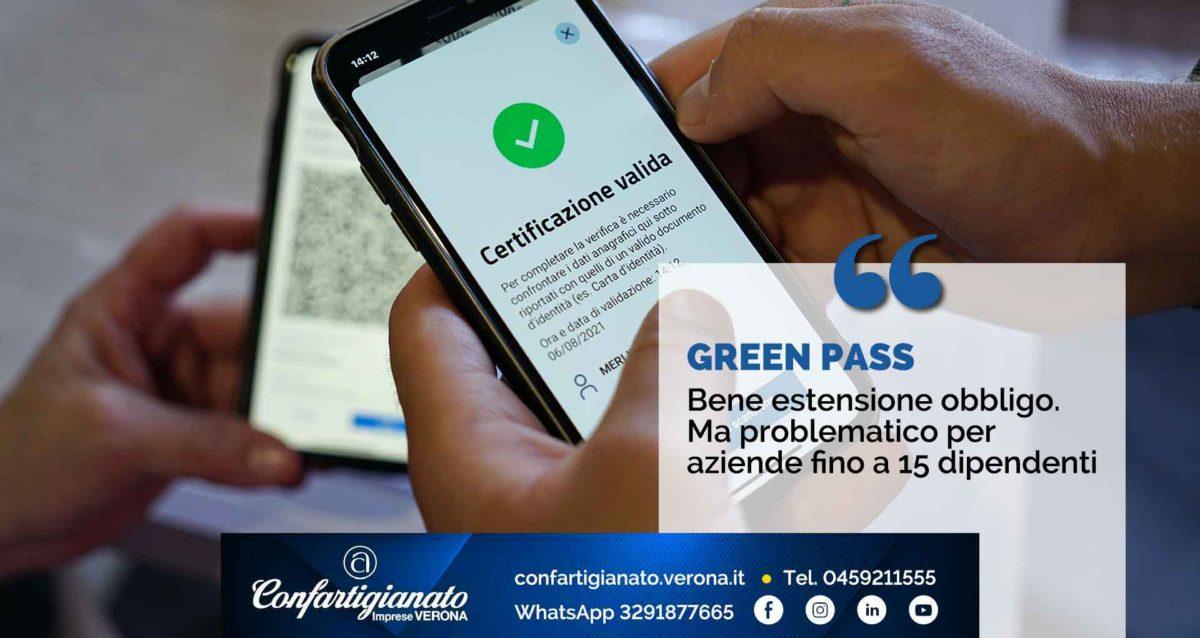 GREEN PASS – Bene estensione obbligo. Ma problematico per aziende fino a 15 dipendenti