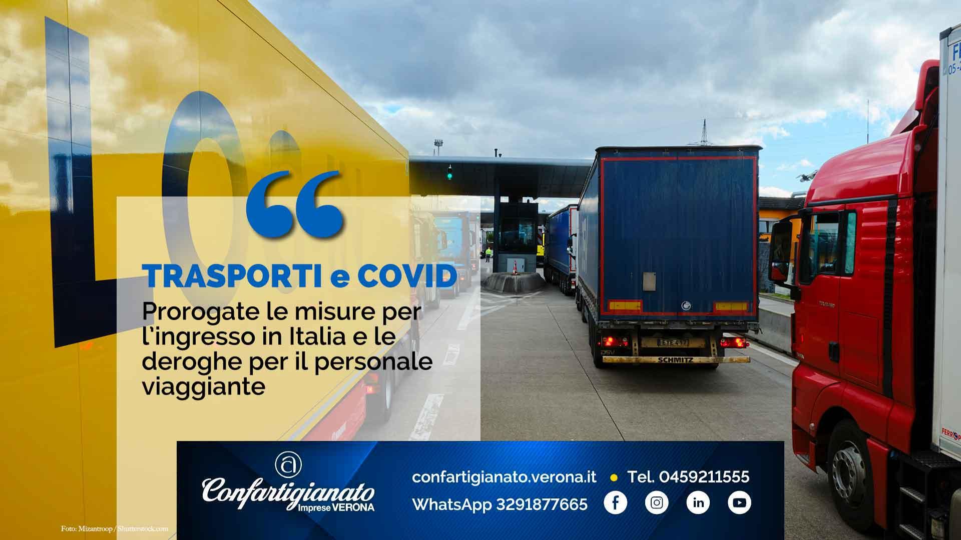 TRASPORTI e COVID-19 – Prorogate le misure per l'ingresso in Italia e le deroghe per il personale viaggiante
